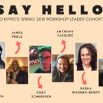 NYWC Workshop Leader Spring 2018 Cohort!